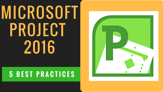 How to set up Microsoft Project – 5 Best Practices