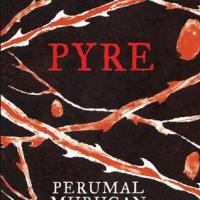 Translations: Pyre, by Perumal Murugan