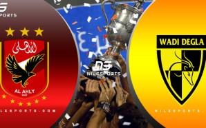 LIVE AL AHLY v WADI DEGLA | Egypt Cup |…