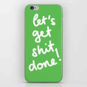 let's get shit done phone cover