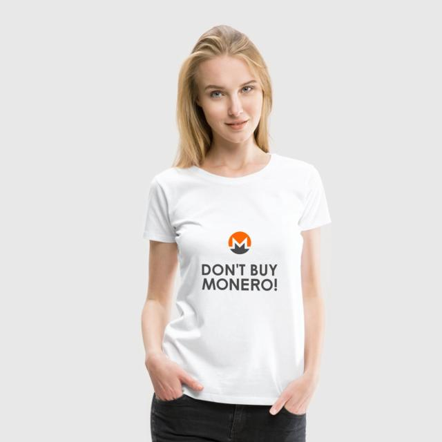 Don't Buy Monero T-Shirt