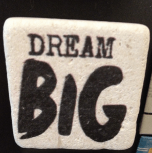 41-dream-think-big-girisimci-NilSHRCafe