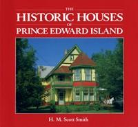 Historic Houses of Prince Edward Island