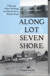Along Lot Seven Shore