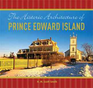 Historic Architecture of Prince Edward Island