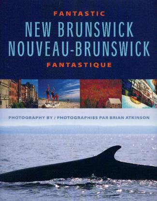 Fantastic New Brunswick/Nouveau-Brunswick Fantastique