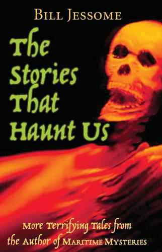 The Stories that Haunt Us