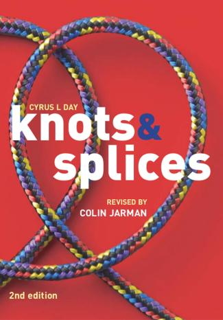 Knots and Splices Revised 2nd Edition