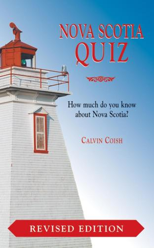 Nova Scotia Quiz Revised Ed.