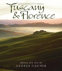 Unforgettable Tuscany and Florence