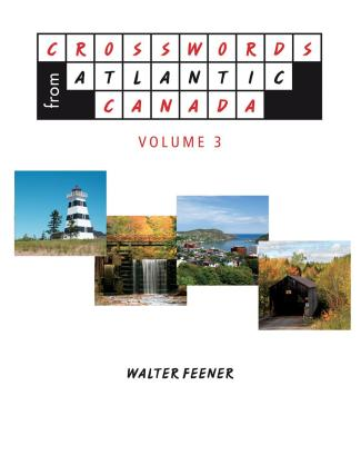 Crosswords from Atlantic Canada Volume 3