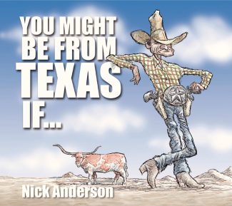 You Might Be From Texas If…