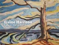 Elaine Harrison: I am an Island that Dreams