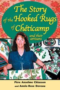 Story of the Hooked Rugs of Chéticamp