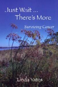 Just Wait…There's More Surviving Cancer