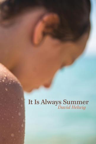 It Is Always Summer