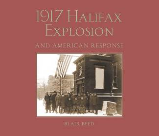 1917 Halifax Explosion and American Response