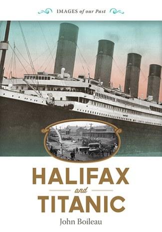 Halifax and Titanic