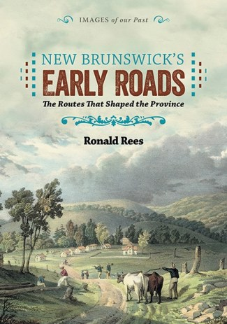 New Brunswick's Early Roads