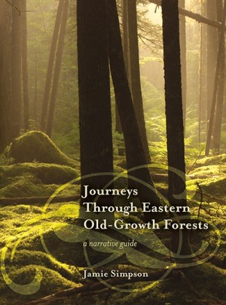 Journeys Through Eastern Old-Growth Forests