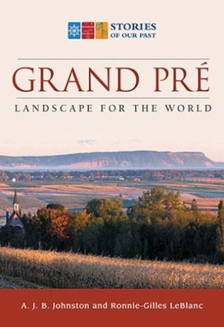 Grand-Pré: Landscape for the World