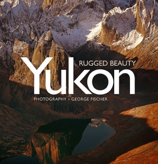Yukon, Rugged Beauty