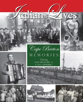 Italian Lives, Cape Breton Memories