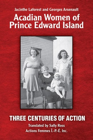 Acadian Women of Prince Edward Island