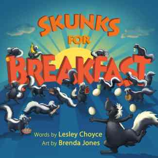Skunks for Breakfast