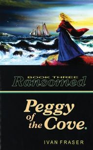 Peggy of the Cove: Ransomed Book 3