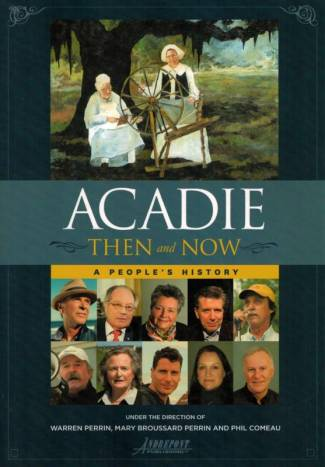 Acadie Then and Now: A People's History