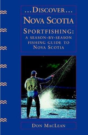 Discover Nova Scotia Sportfishing