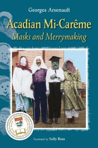 Acadian Mi-Carême