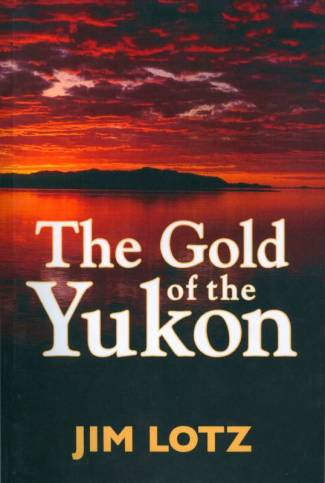 The Gold of the Yukon