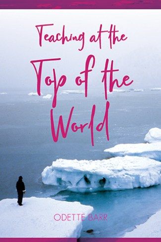 Teaching at the Top of the World