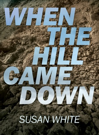 When the Hill Came Down