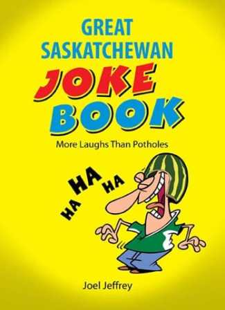 The Great Saskatchewan Joke Book