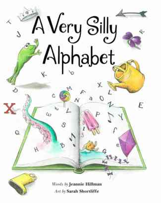 A Very Silly Alphabet