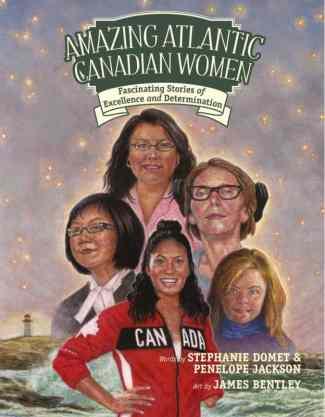 Amazing Atlantic Canadian Women