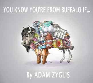 You Know You're From Buffalo If…