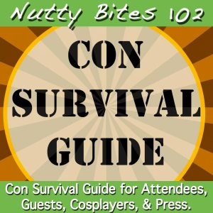 Nutty Bites 102: Con Survival Guide