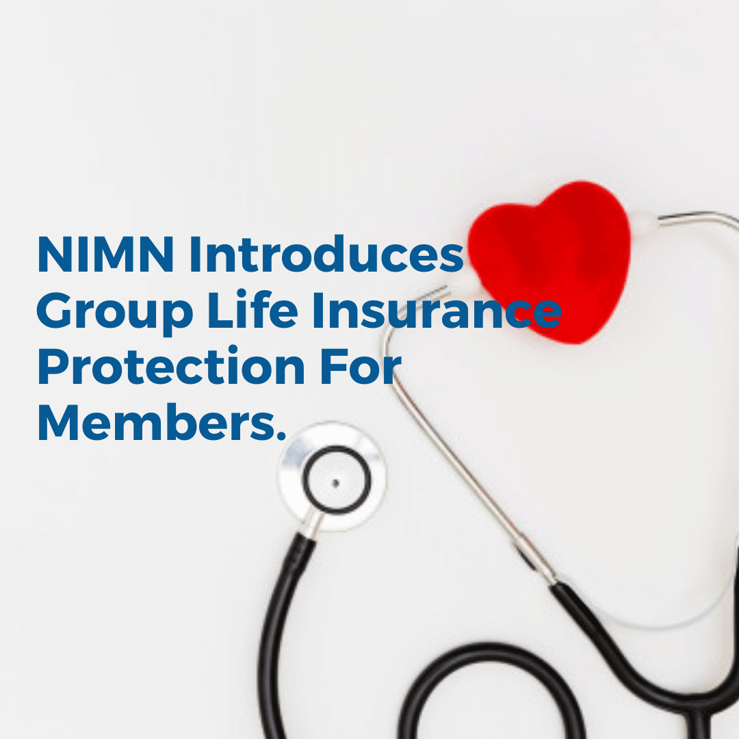 NIMN Introduces Group Life Insurance Protection For Members.
