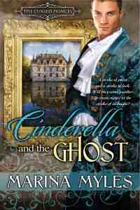Cinderella and the Ghost by Marina Myles