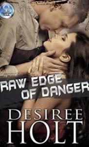 Raw Edge of Danger