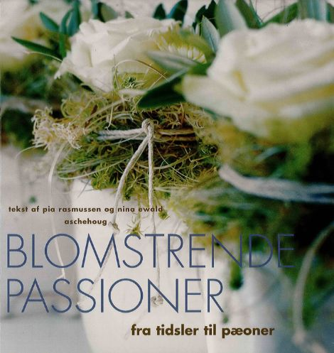 Nina Ewald: Blomstrende passioner, cover
