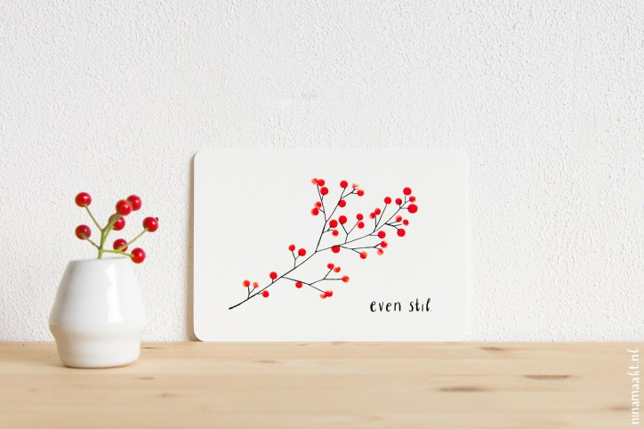 ninamaakt postcard - even stil (berries)