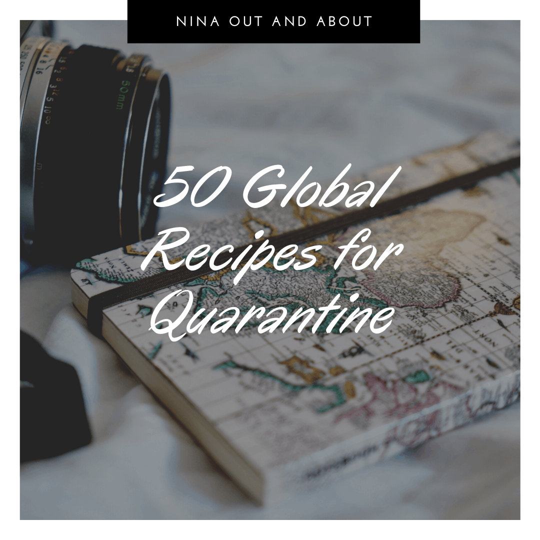 50 Global Recipes to Make During Quarantine