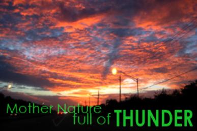 Mother Nature Full Of Thunder