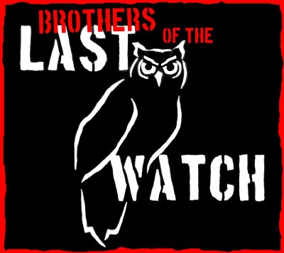 Brothers of the Last Watch