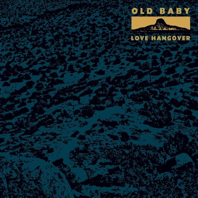 old baby love hangover